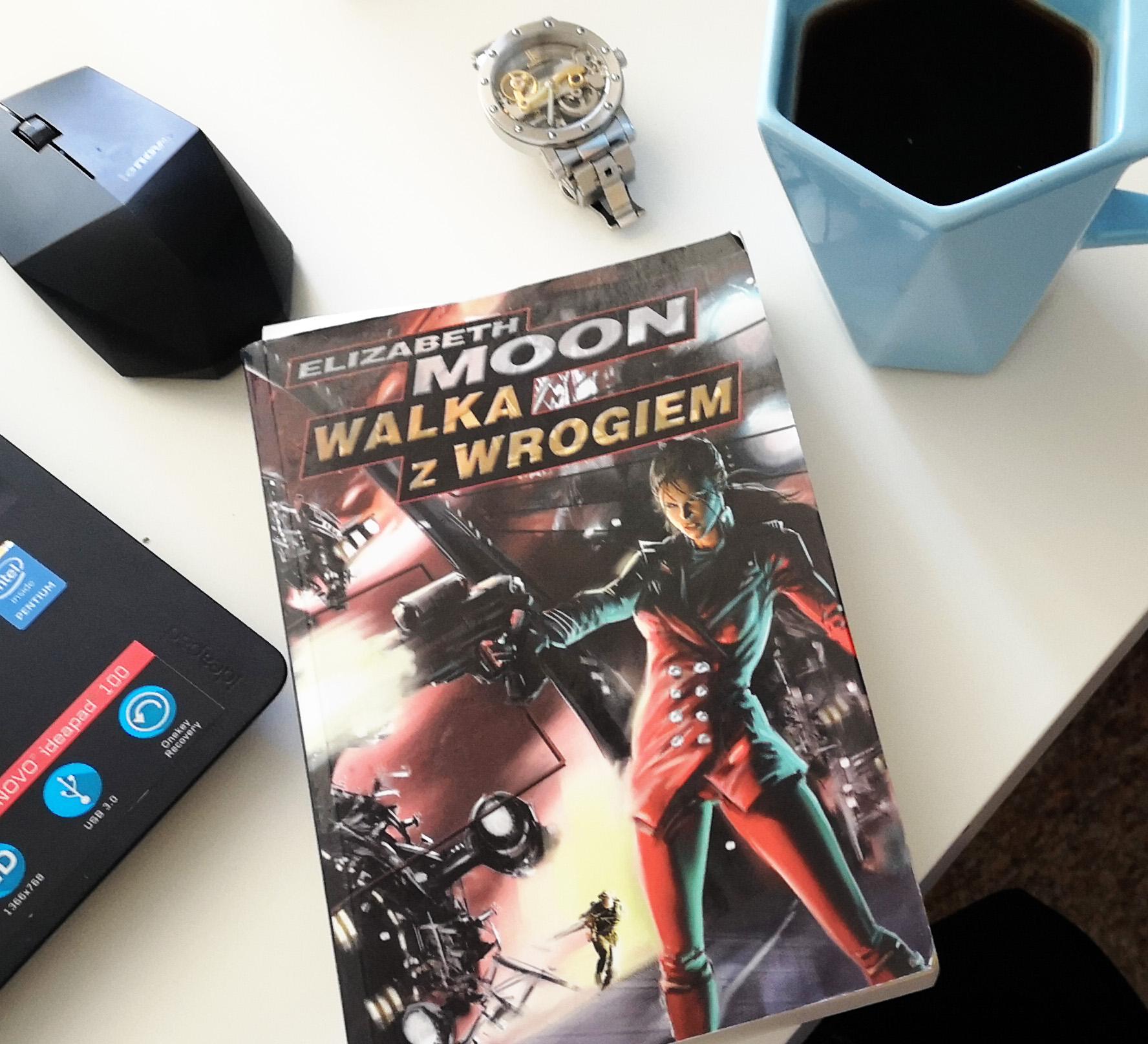 E. Moon, Walka z wrogiem. Cykl Wojna Vattów. Recenzja